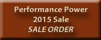Click to see the Performance Power 2015 Sale Order